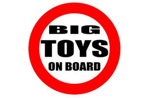 Big toys on board